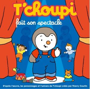 Top tchoupi fait son spectacle tourn e 2012 - Tchoupi fait la fete ...